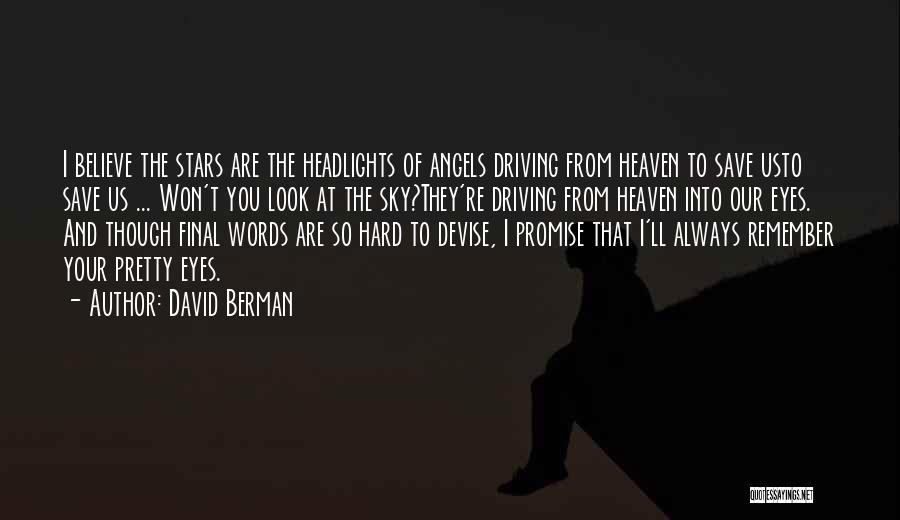 Stars And Angels Quotes By David Berman