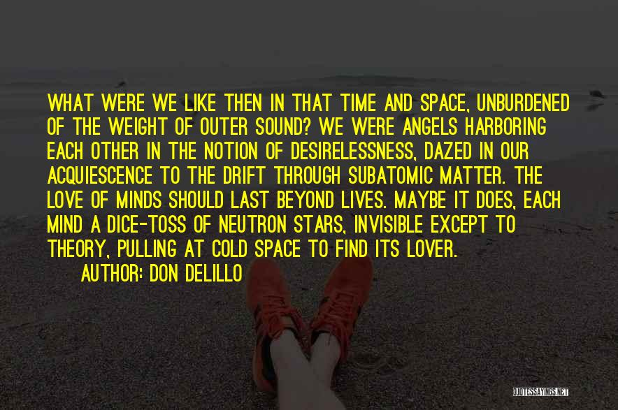 Stars And Angels Quotes By Don DeLillo