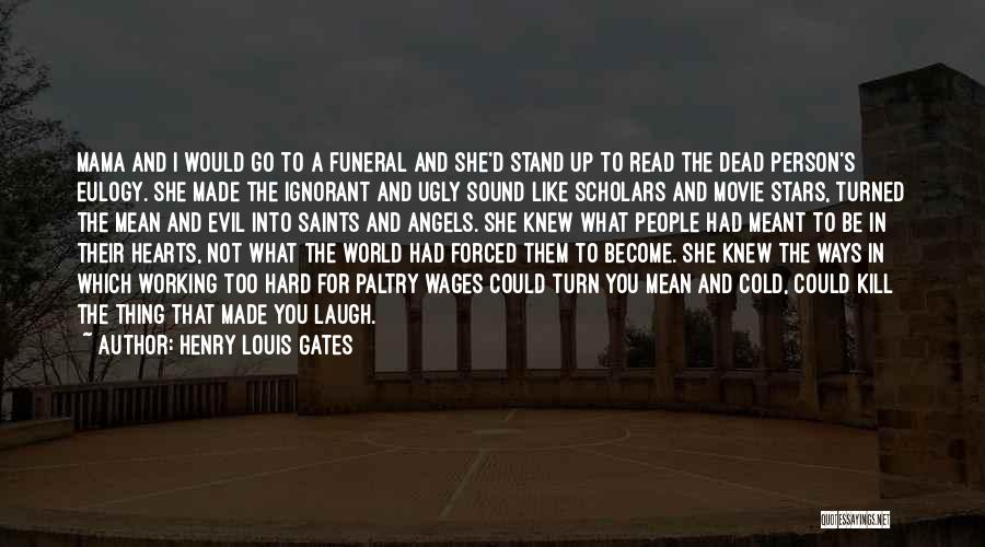 Stars And Angels Quotes By Henry Louis Gates