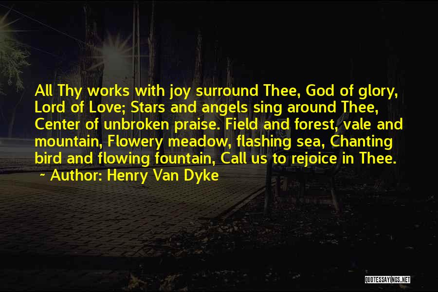Stars And Angels Quotes By Henry Van Dyke