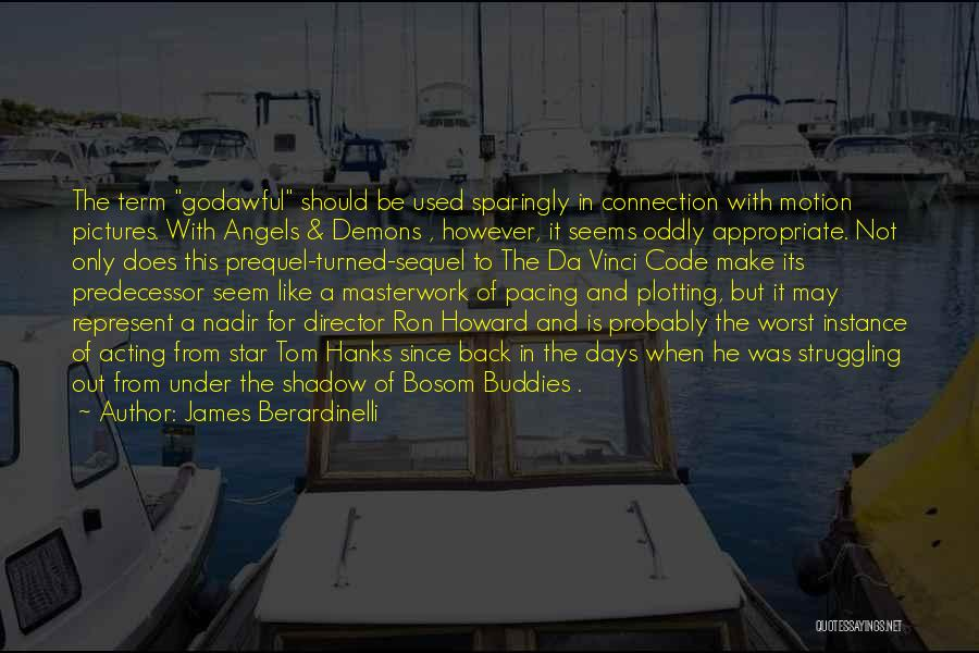 Stars And Angels Quotes By James Berardinelli