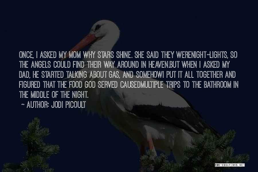 Stars And Angels Quotes By Jodi Picoult