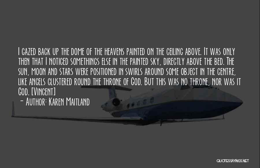 Stars And Angels Quotes By Karen Maitland