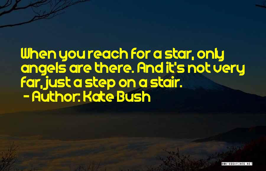 Stars And Angels Quotes By Kate Bush