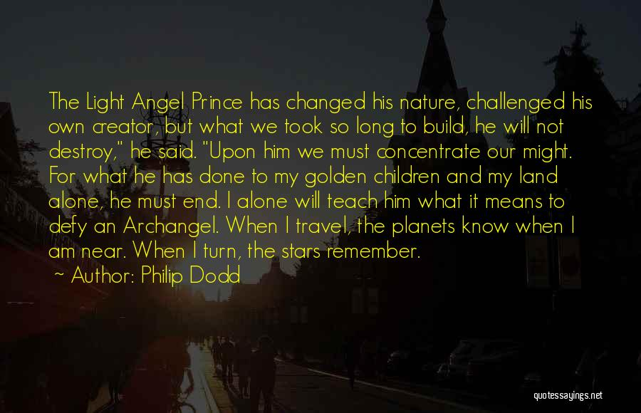 Stars And Angels Quotes By Philip Dodd