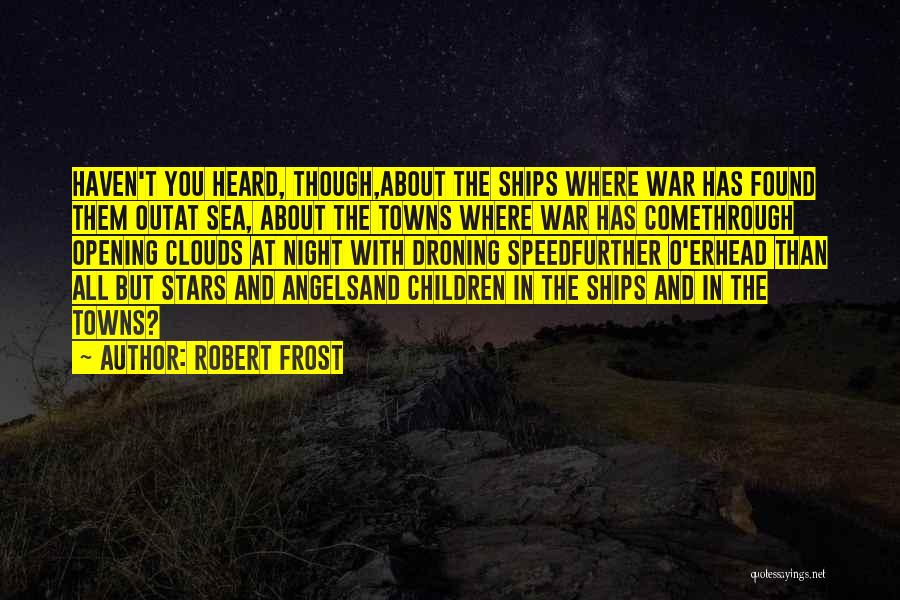 Stars And Angels Quotes By Robert Frost