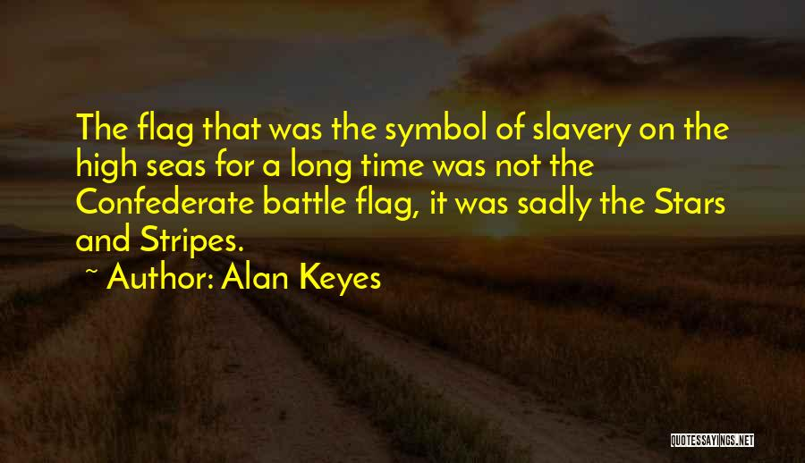 Stars And Stripes Quotes By Alan Keyes