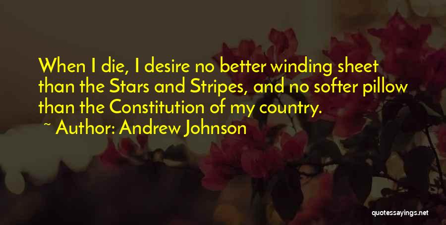 Stars And Stripes Quotes By Andrew Johnson