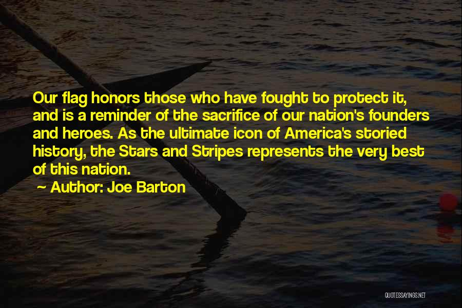 Stars And Stripes Quotes By Joe Barton