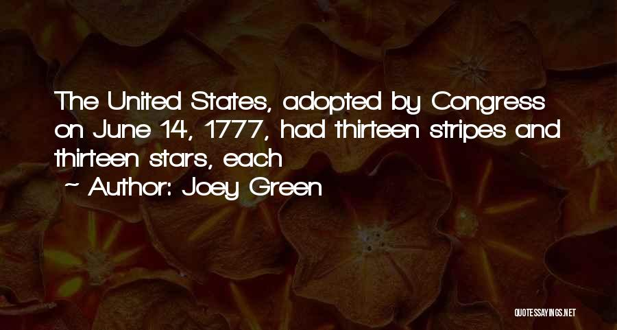 Stars And Stripes Quotes By Joey Green