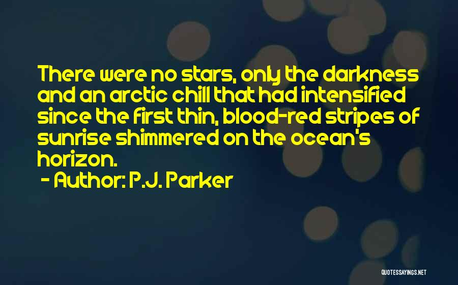 Stars And Stripes Quotes By P.J. Parker