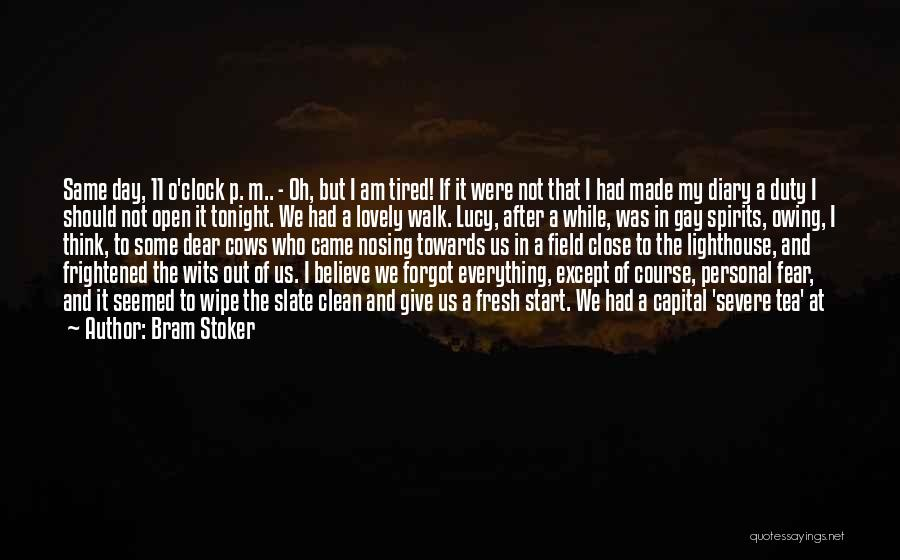 Start Day Right Quotes By Bram Stoker