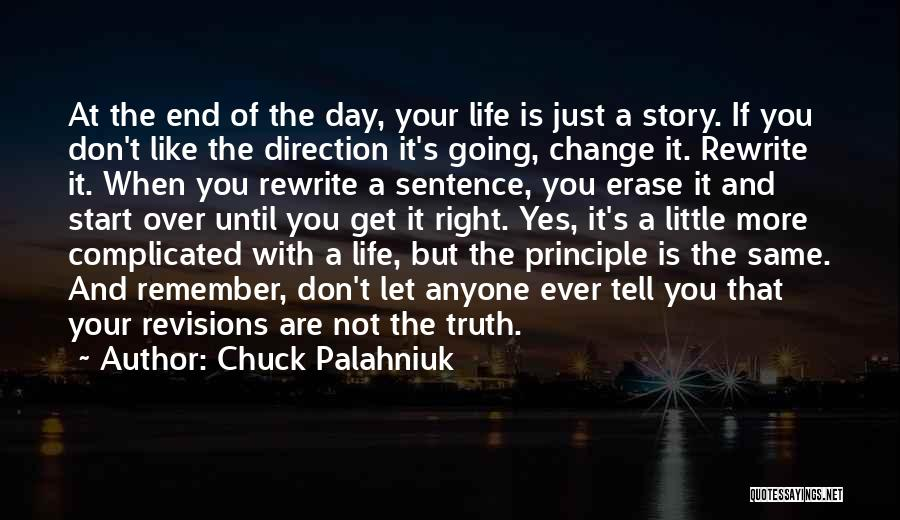 Start Day Right Quotes By Chuck Palahniuk