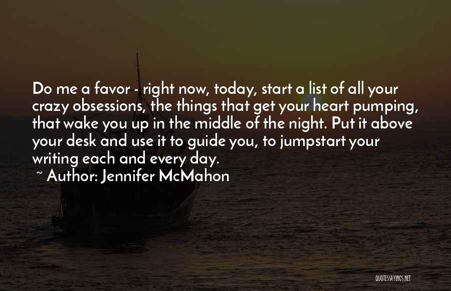Start Day Right Quotes By Jennifer McMahon