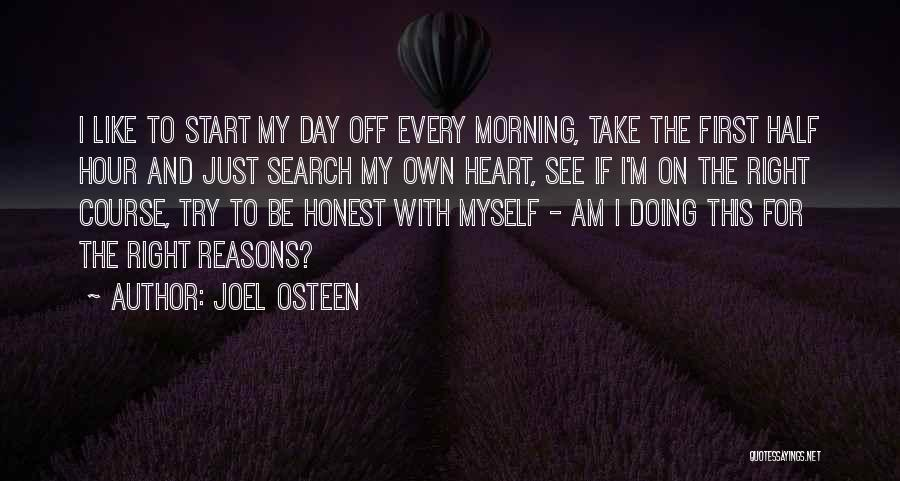Start Day Right Quotes By Joel Osteen