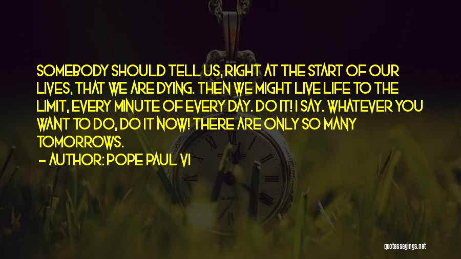 Start Day Right Quotes By Pope Paul VI