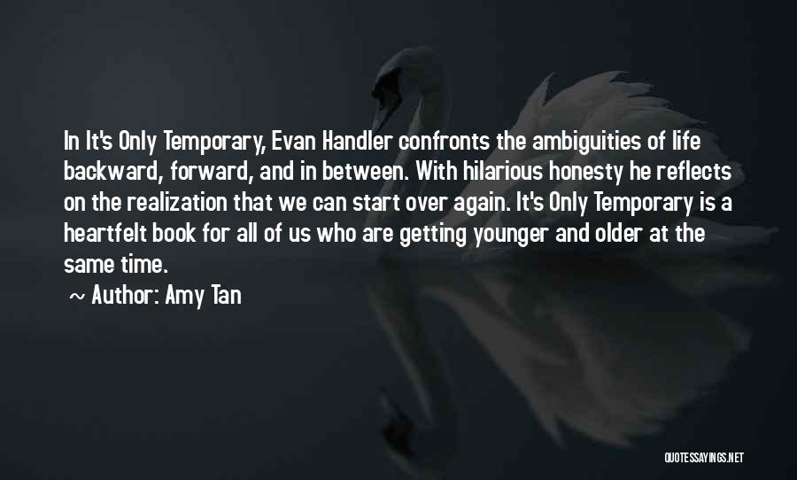 Start It All Over Again Quotes By Amy Tan