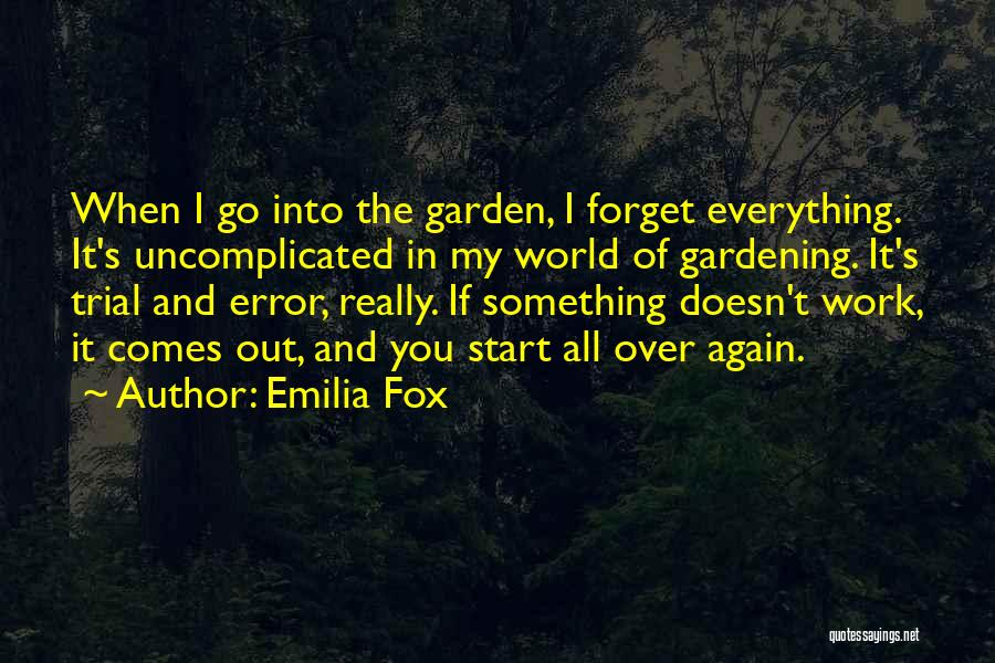 Start It All Over Again Quotes By Emilia Fox