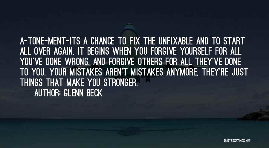 Start It All Over Again Quotes By Glenn Beck