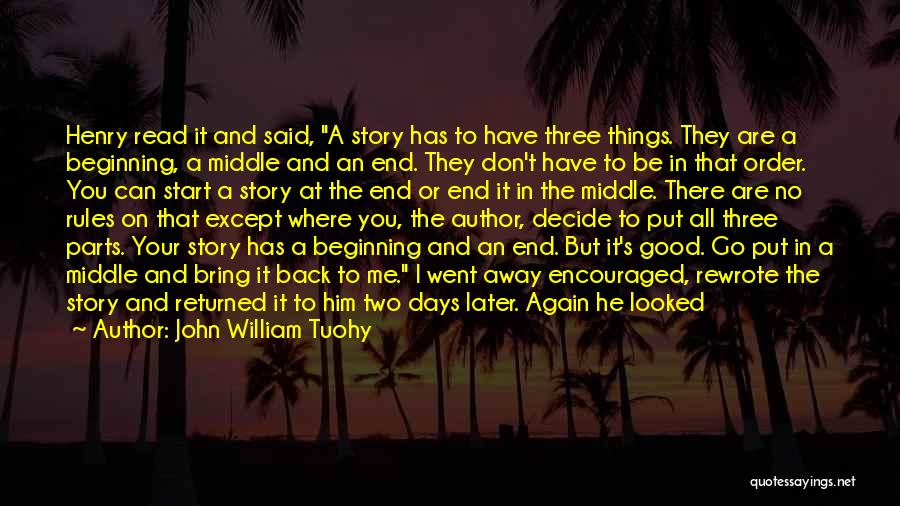 Start It All Over Again Quotes By John William Tuohy
