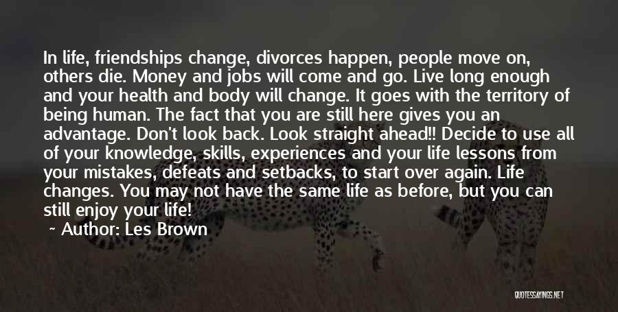 Start It All Over Again Quotes By Les Brown