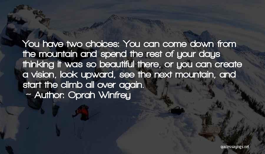 Start It All Over Again Quotes By Oprah Winfrey