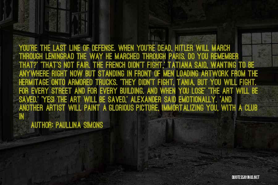 Start It All Over Again Quotes By Paullina Simons