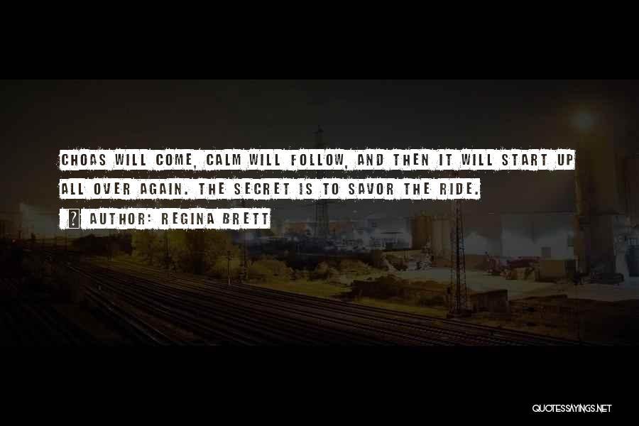 Start It All Over Again Quotes By Regina Brett