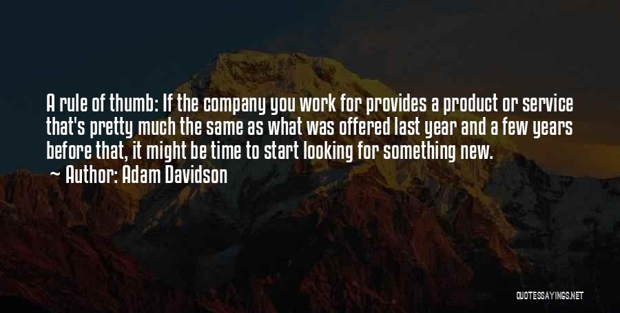 Start Of Something New Quotes By Adam Davidson