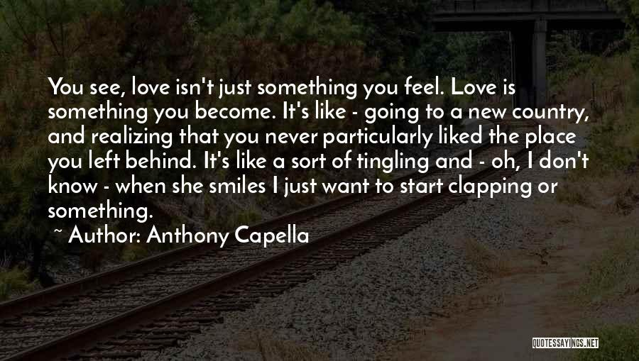 Start Of Something New Quotes By Anthony Capella