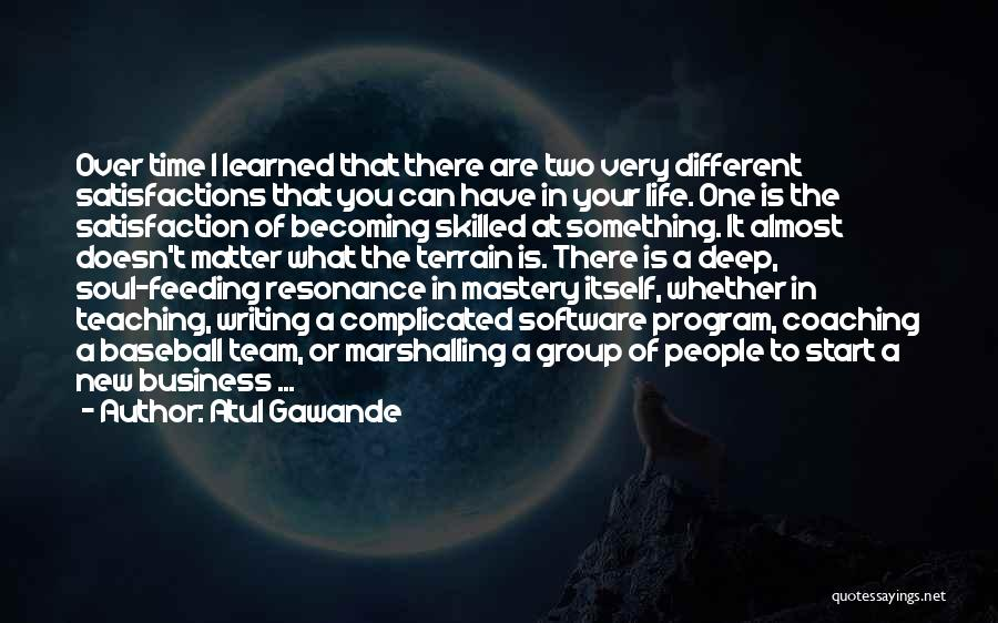 Start Of Something New Quotes By Atul Gawande