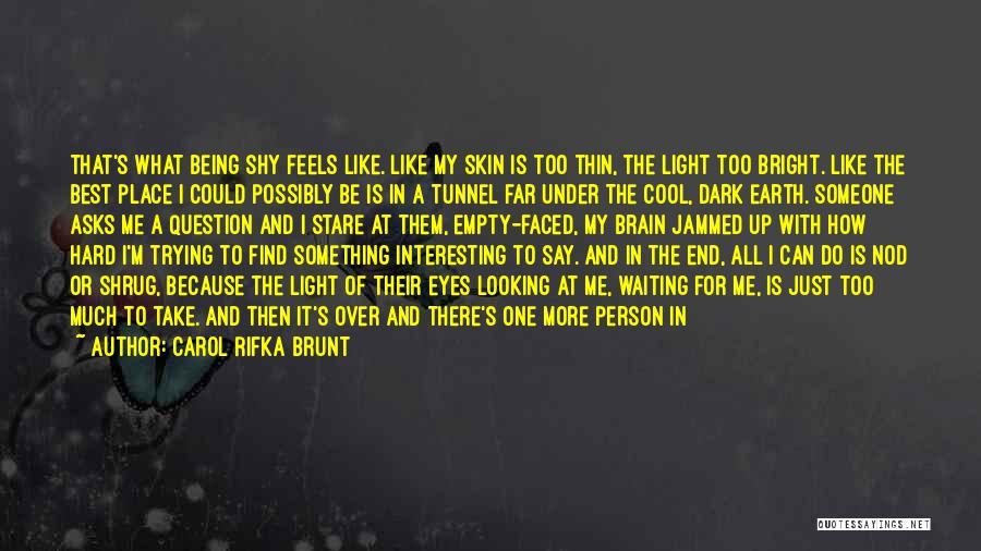 Start Of Something New Quotes By Carol Rifka Brunt