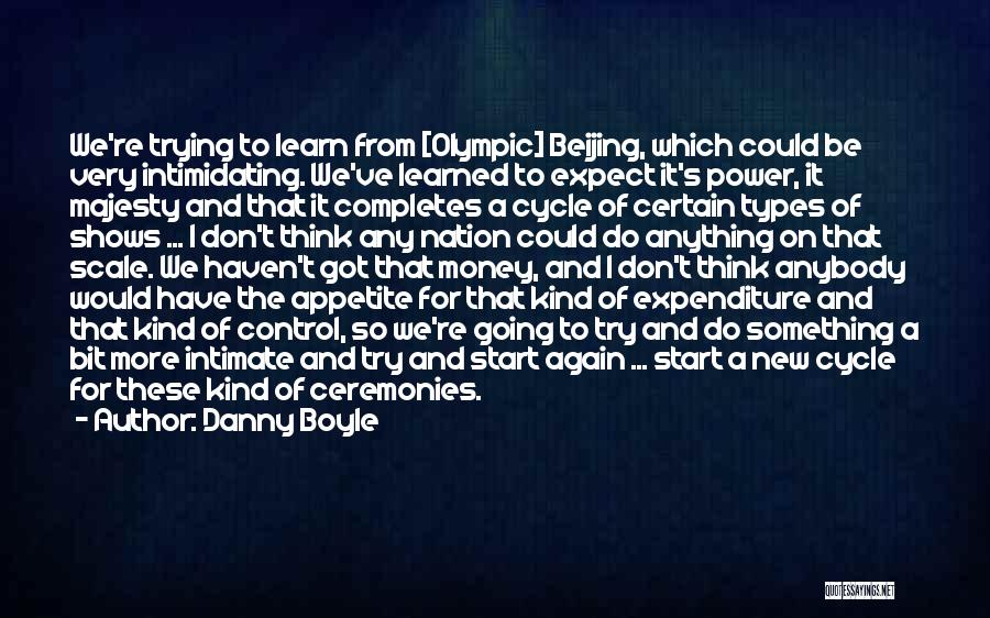 Start Of Something New Quotes By Danny Boyle
