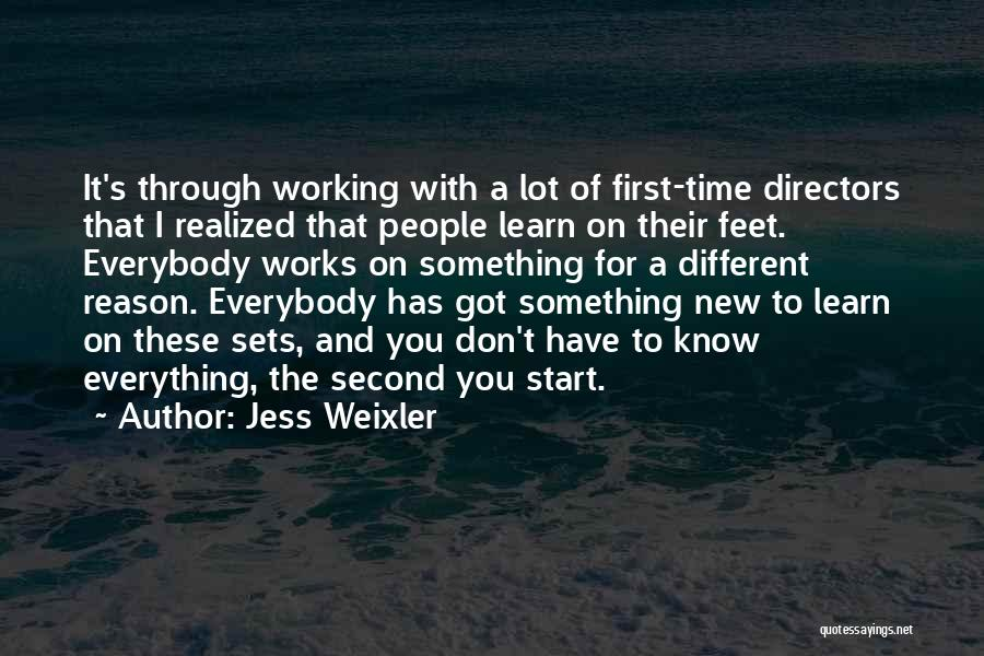 Start Of Something New Quotes By Jess Weixler