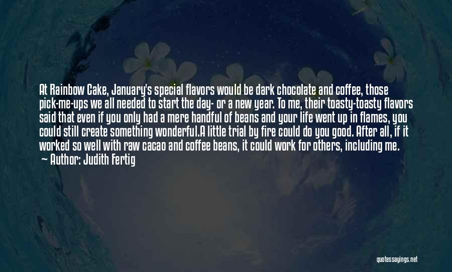 Start Of Something New Quotes By Judith Fertig