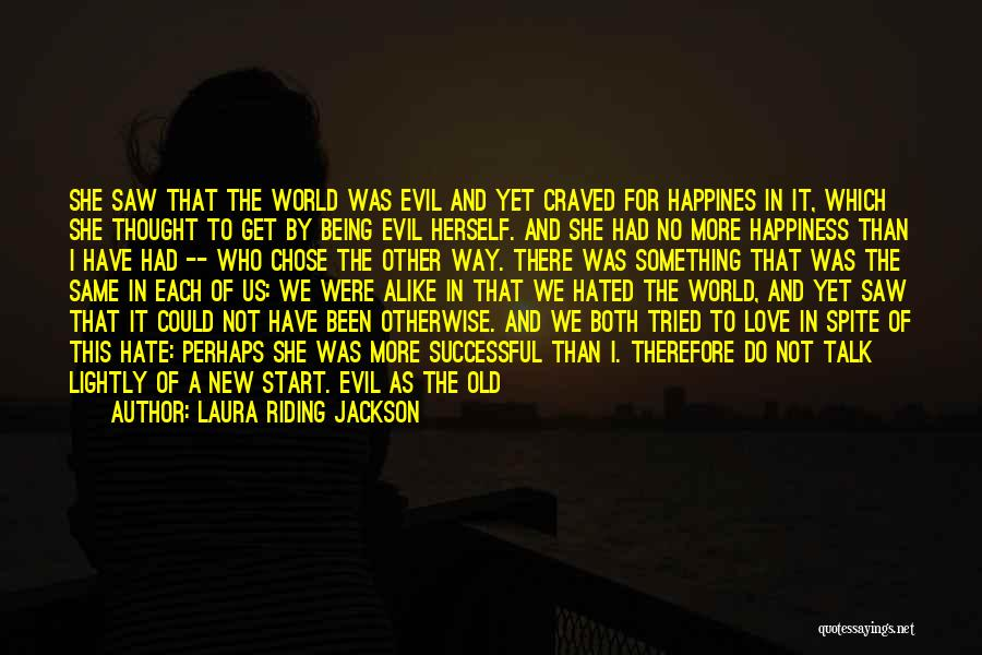 Start Of Something New Quotes By Laura Riding Jackson