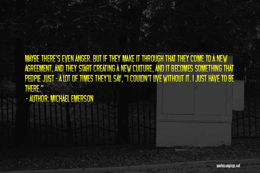 Start Of Something New Quotes By Michael Emerson