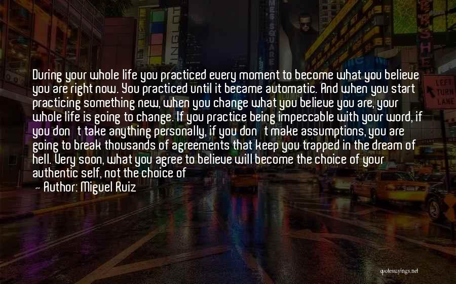 Start Of Something New Quotes By Miguel Ruiz