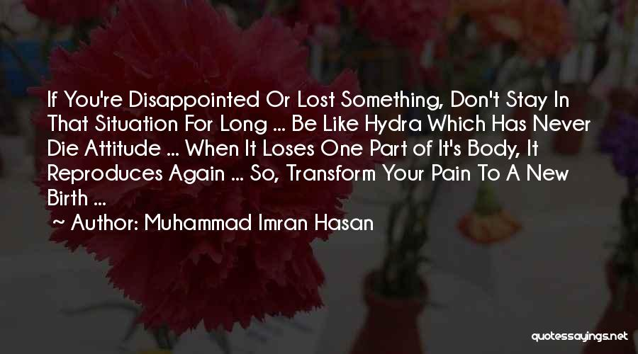 Start Of Something New Quotes By Muhammad Imran Hasan