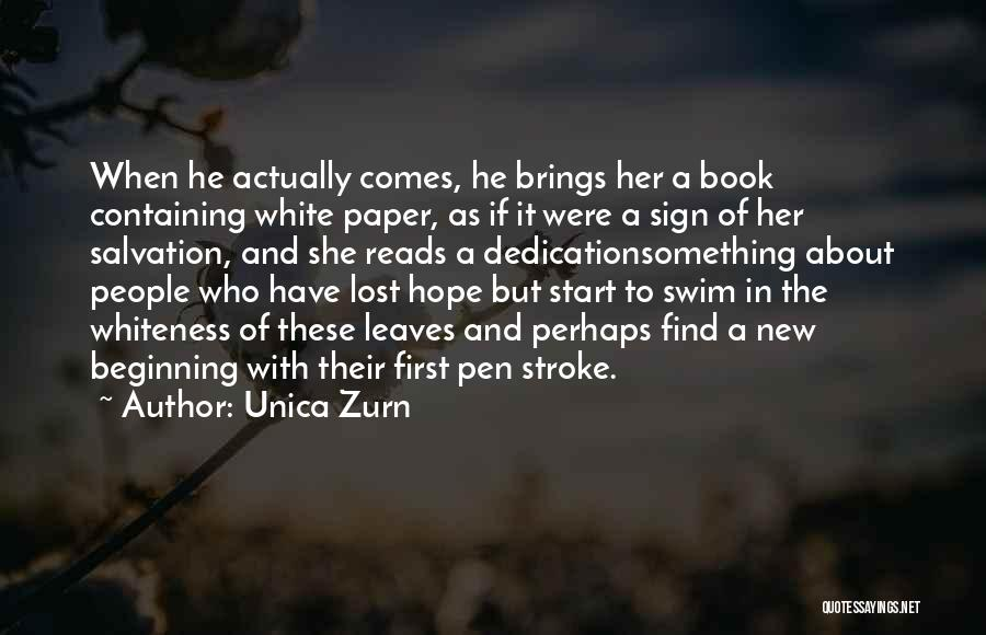 Start Of Something New Quotes By Unica Zurn