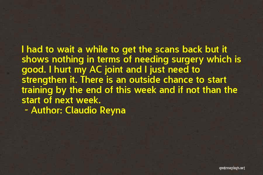 Start The Week Quotes By Claudio Reyna