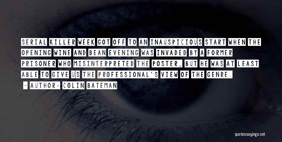 Start The Week Quotes By Colin Bateman