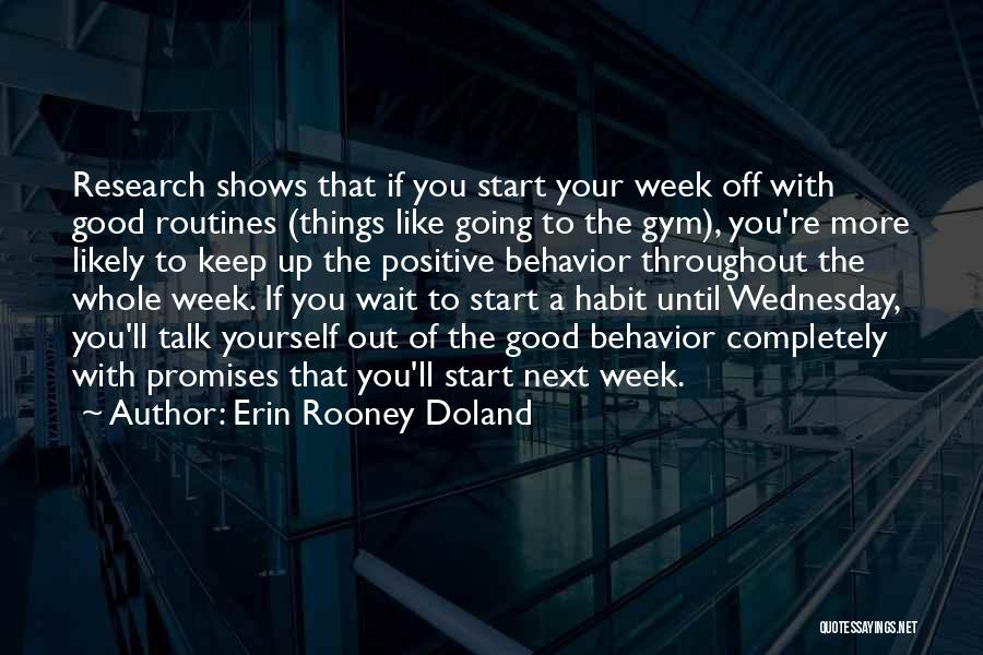 Start The Week Quotes By Erin Rooney Doland
