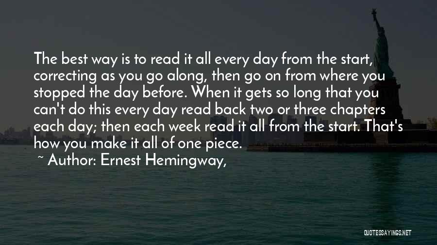 Start The Week Quotes By Ernest Hemingway,
