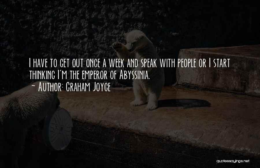 Start The Week Quotes By Graham Joyce