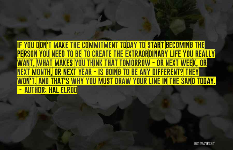 Start The Week Quotes By Hal Elrod