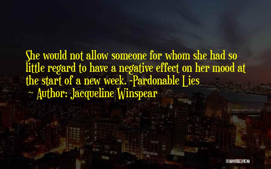 Start The Week Quotes By Jacqueline Winspear
