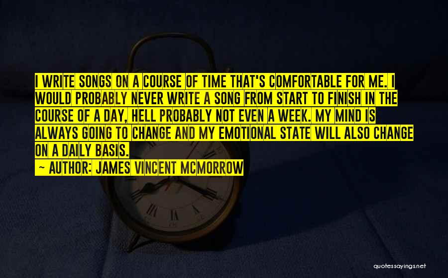 Start The Week Quotes By James Vincent McMorrow