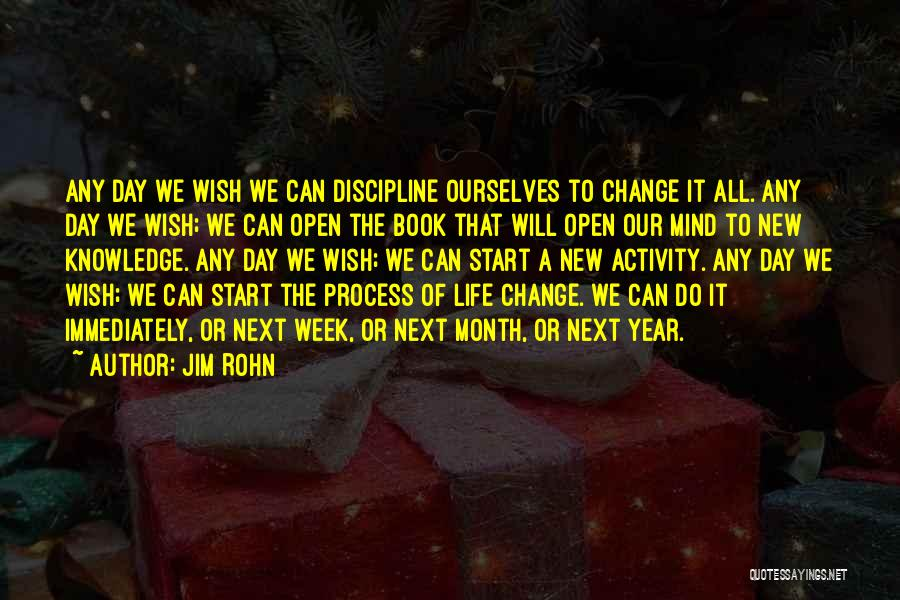 Start The Week Quotes By Jim Rohn