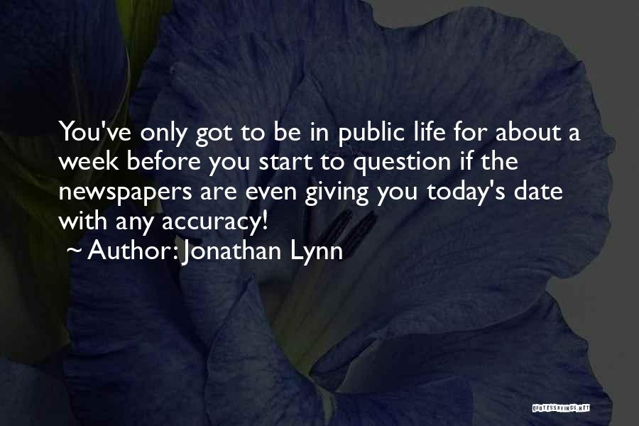 Start The Week Quotes By Jonathan Lynn